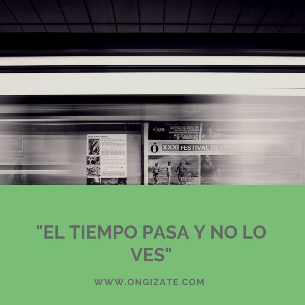 I walk I look EL TIEMPO PASA Y NO LO VES  1024x1024 - Blog