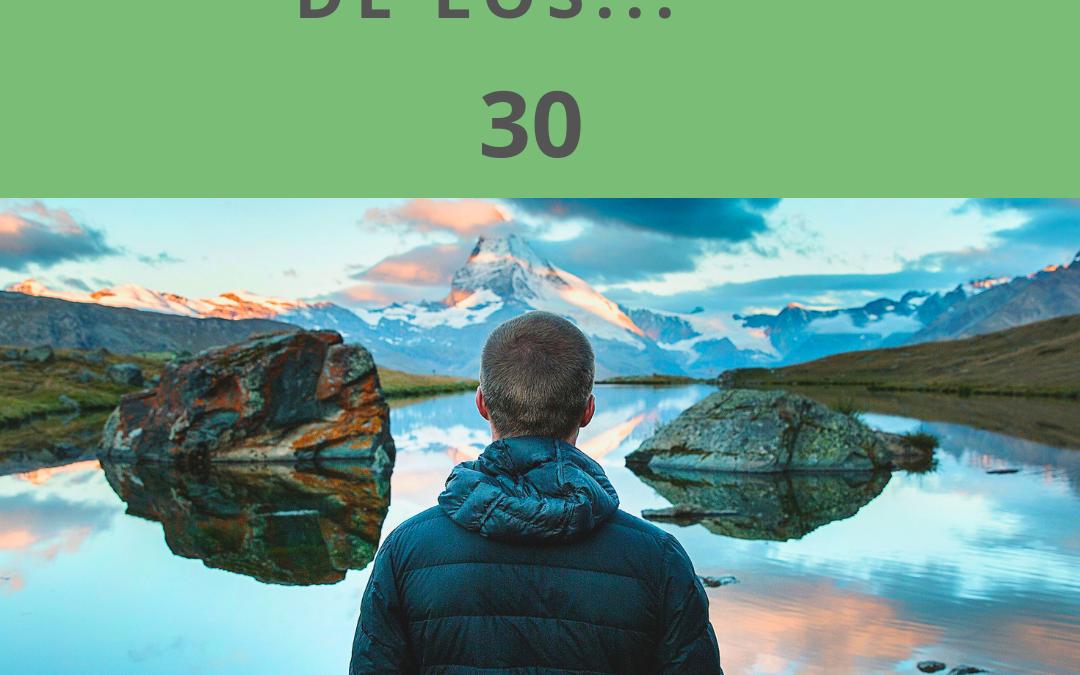 LA TEMIDA CRISIS DE LOS…30!!