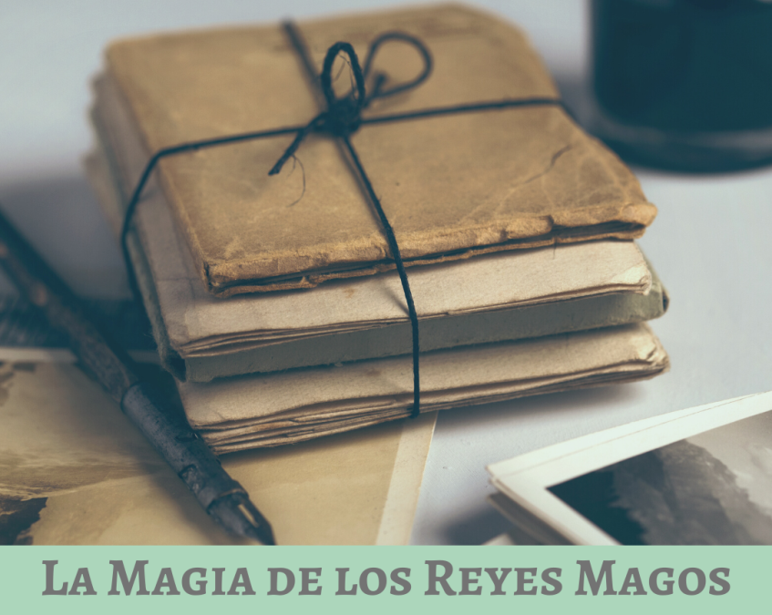 LA MAGIA DE LOS REYES MAGOS