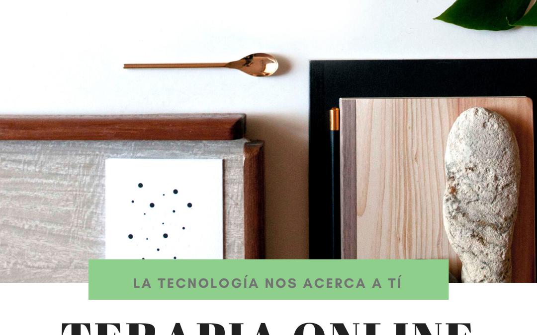 LA TECNOLOGÍA NOS ACERCA A TI – Terapia Online