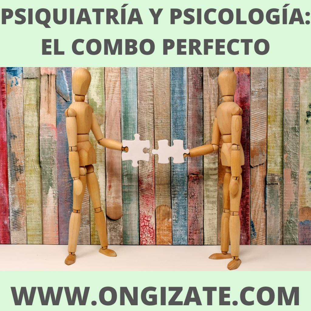 PSIQUIATRÍA Y PSICOLOGÍA_ EL COMBO PERFECTO